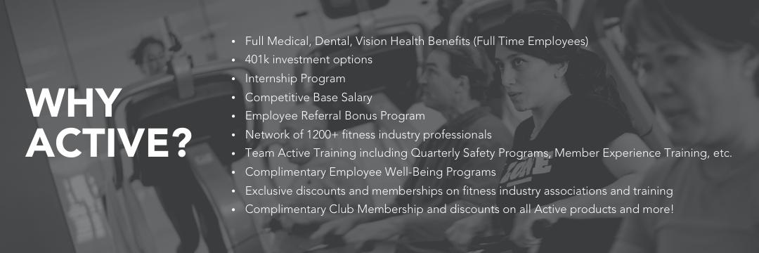 +Full Medical, Dental, Vision Health Benefits (Full Time Employees) 401k investment options Internship Program Competitive Base Salary Employee Referral Bonus Program Network of 1200+ fitness industry professionals Te (1)