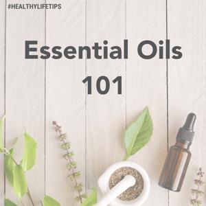 Essentail Oils 101 (1)